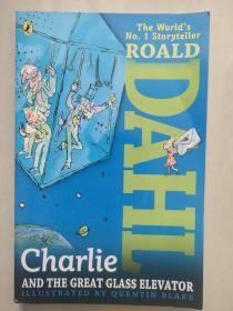 Charlie and the Great Glass Elevator [查理和大玻璃升降机] 英文原版大32开 正品近新  少儿绘本。