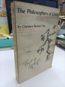 The Philosophers of China Classical and Contemporary