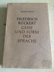 FRIEDRICH RÜCKERT   GEIST UND FORM DER SPRACHE