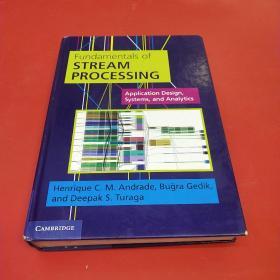 Fundamentals Of Stream Processing Application Design, Systems, And Analytics-流处理应用程序设计、系统和分析基础