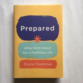 准备 英文原版 Prepared:What Kids Need for a Fulfilled Life 樊登 黛安娜塔温纳 比尔盖茨年度 抚养和教育孩子指南 精装 现货