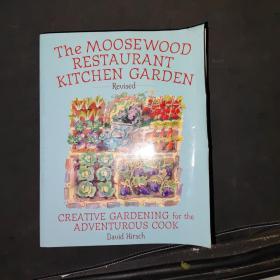 The Moosewood Restaurant Kitchen Garden:CreativeGardeningfortheAdventurousCook