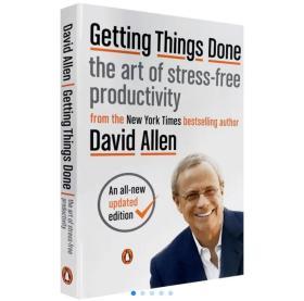搞定1 无压工作的艺术 英文原版 Getting Things Done: The Art of Stress-Free Productivity  正版