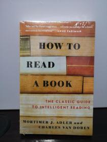 如何阅读一本书,How to Read a Book:The Classic Guide to Intelligent Reading,包邮