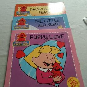 Glifford's puppy days系列:thanks giving feast ,the little red sled ,puppy love三册合售