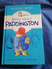 More about Paddington 英文原版精装 库存书无笔记