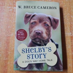 Shelby's Story: A Dog's Way Home Tale (Dog's Purpose Puppy T