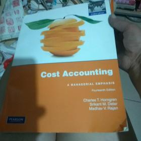 Cost Accounting:A Managerial Emphasis: Fourteenth Edition