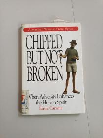 CHIPPED BUT NOT BROKEN:WHEN ADVERSITY ENHANCES THE HUMAN SPIRIT(绝处逢生)