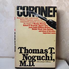ThomasT.Noguchl,M.D.    CORONER 英文原版 精装