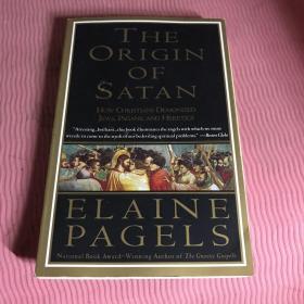 The Origin of Satan:How Christians Demonized Jews, Pagans, and Heretics