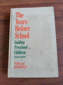 The Years Before School Guiding Preschool Children Second edition