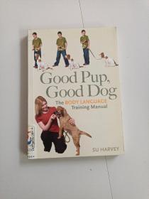 Good Pup, Good Dog