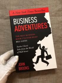 "Business Adventures: Twelve Classic Tales from the World of Wall Street 商业冒险:华尔街的12个经典故事【比尔·盖茨称之为""我读过的最好商业书""。英文版】"