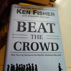 BeatTheCrowd:HowYouCanOut-InvestTheHerdByThinkingDifferently
