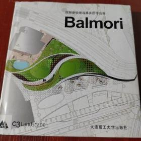 国际新锐景观事务所作品集.Balmori:[中英文本]