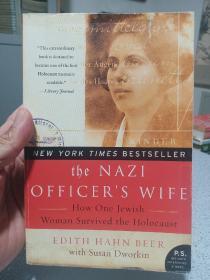 2005年,英文原版,平装插图版,纳粹官员之妻,the Nazi officer's wife,纳粹军官的犹太妻子 大屠杀中的一个幸存奇迹