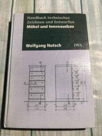 Handbuch technisches Zeichnen und Entwerfen Mobel und Innenausbau(手工技术绘图与设计,家具和室内装修)德文原版