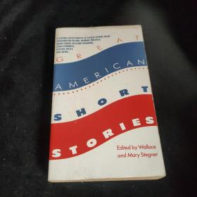 GREAT AMERICAN SHORT STORIES Edited by Wallace and Mary Stegner
