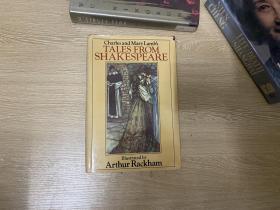 (限时特价,私藏)Tales from Shakespeare    兰姆《莎士比亚戏剧故事集》(吟边燕语),萧乾 曾中译, 董桥 喜欢的赖格姆 Arthur Rackham 彩色、黑白插图,精装本