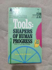 Tools : SHAPERS OF HUMAN PROGRESS