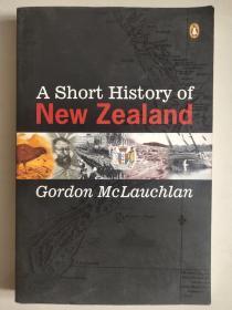 A short history of New Zealand 新西兰简史 英文原版16K