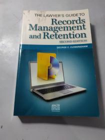 THE LAWYER'S GUIDETO Records Management  and Retention