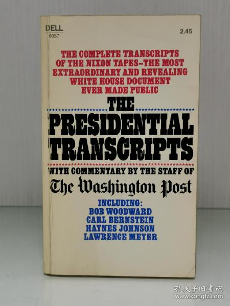 The Presidential Transcripts With Commentary by the Staff of The Washington Post (美国研究·美国总统)英文原版书