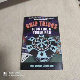 Chip Tricks: Look Like Poker P