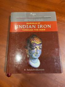 MARVELS OF INDIAN IRON THROUGH THE AGES(历代印度铁的奇迹)