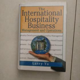 the international hospitality business(国际酒店业)英文原版