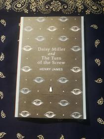 Henry James: 《Daisy Miller and The Turn of the Screw 》 亨利·詹姆斯:《黛西·米勒 和 螺丝在拧紧》(收入亨利·詹姆斯的两部作品,企鹅英文原版)