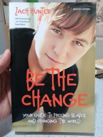 2011年,英文原版,平装版,孔网唯一,be the change,your guide to freeing slaves and changing the world