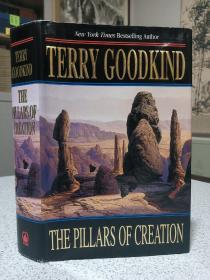 2001年,英文原版,精装带书衣,初版本小说,著名小说家泰瑞古德坎系列小说,众生之柱,the pillars of creation