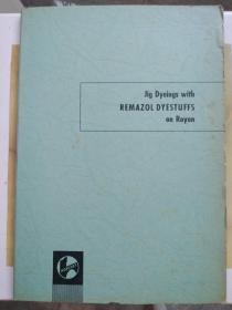 Jig dyeings with remazol dyestuffs on rayon雷马素染料在人造丝上的跳汰染色
