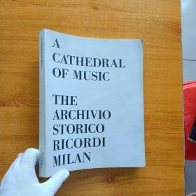 A CATHEDRAL OF MUSIC   THE ARCHIVIO STORICO RICORDI MILAN  大16开【内页干净】