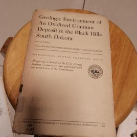 Geologic  Environment of An Oxidized Uranium...(地质观察报告1063-C)