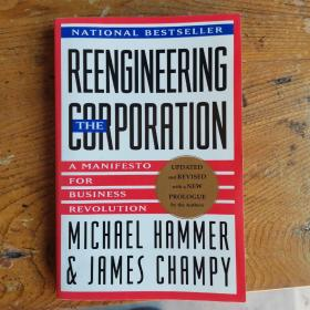 Reengineering the Corporation:A Manifesto for Business Revolution