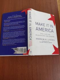 Make It in America: The Case for Re-Inventing the Economy  美国制造
