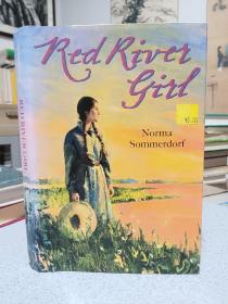 2006年,英文原版,精装带书衣,孔网唯一,初版本小说,red river girl,红河女孩