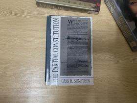 (私藏)The Partial Constitution 桑斯坦《偏頗的憲法》, 精裝