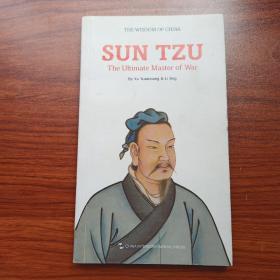 中国智慧:兵圣-孙子(英)The Wisdom of China SUN TZU The Ultimate Master of War
