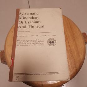 Systematic  Mineralogy  Of Uranium  And  Thorium(地质观察报告1064)