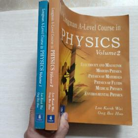 Longman A-Level Course in PHYSICS 【 Volume 1,2两册】