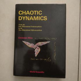 chaotic dynamics:from the one-dimensional endomorphism to the two-dimesional diffeomorphism(混沌动力学:从一维自同态到二维微分同态)英文原版
