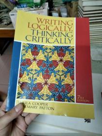 WRITING LOGICALLY,THINKIND CRITICALLY 7TH EDITION