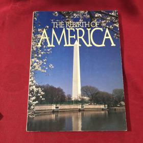 THE REBIRTH OF AMERICA 美国的复兴