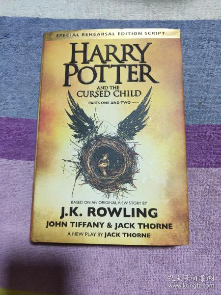 Harry Potter and the Cursed Child:The Official Script Book of the Original West End Production