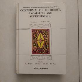 conformal field theory,anomalies and superstrings(共形场理论、异常和超弦)英文原版