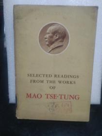 SELECTED READINGS FROM THE WORKS OF MAO TSETUNG (毛泽东著作选读)